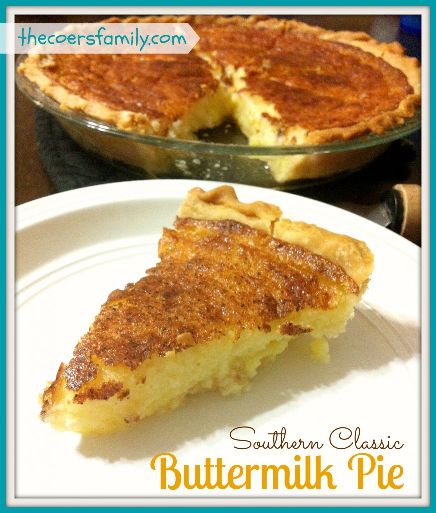 Buttermilk Pie - Just like my Nanny used to make - The Coers Family
