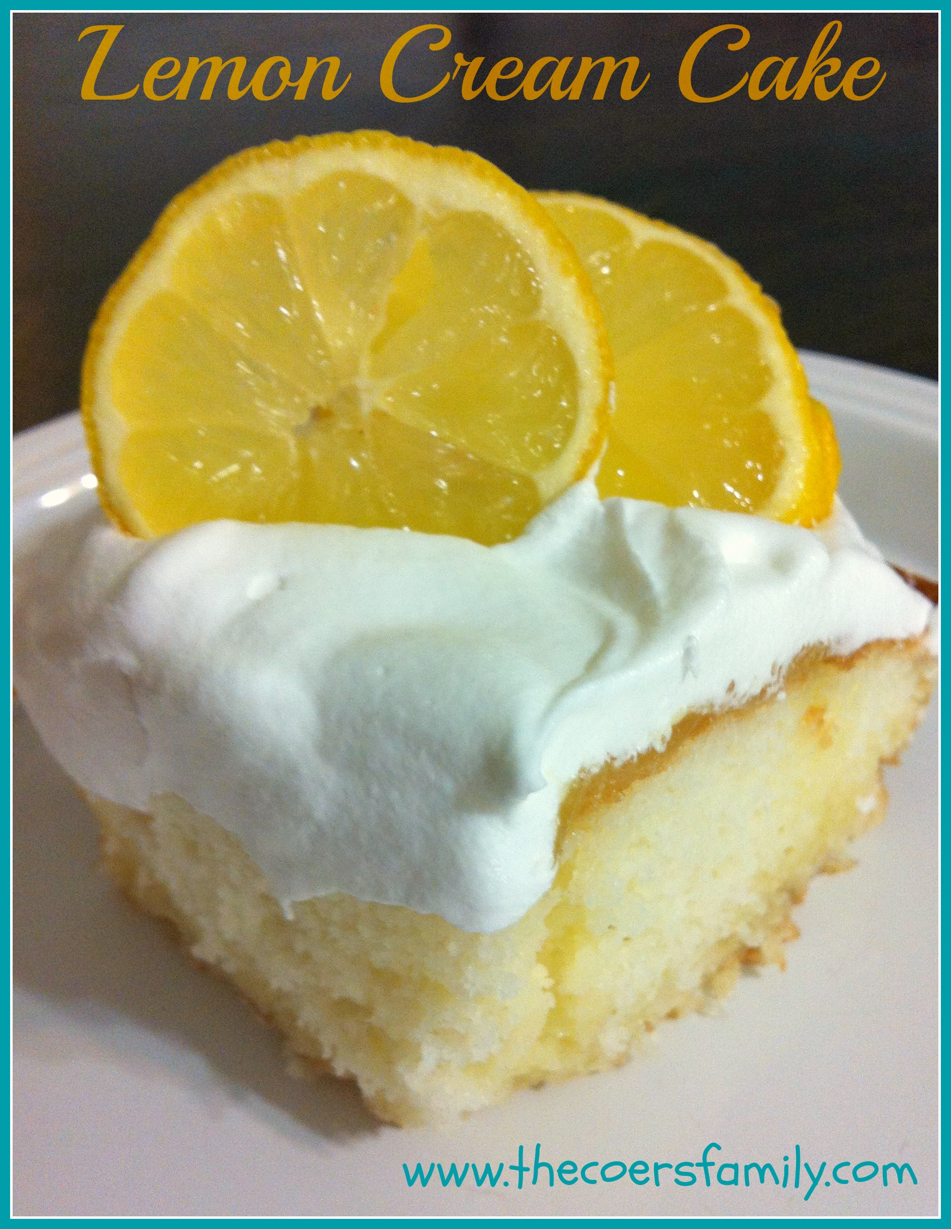 Lemon Cream Cake - The Coers Family
