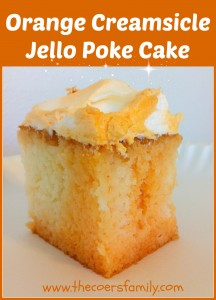 Orange Creamsicle Jello Poke Cake