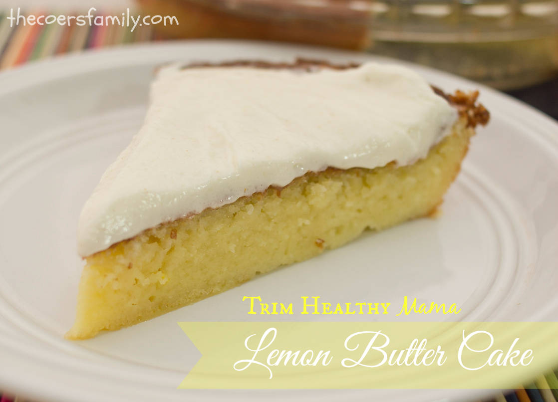 Trim Healthy Mama Lemon Butter Cake from thecoersfamily.com