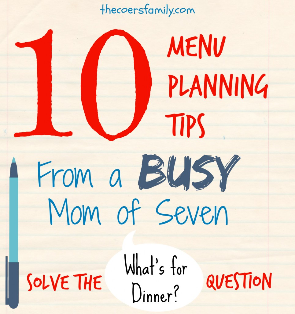 Menu Planning Tips from thecoersfamily.com