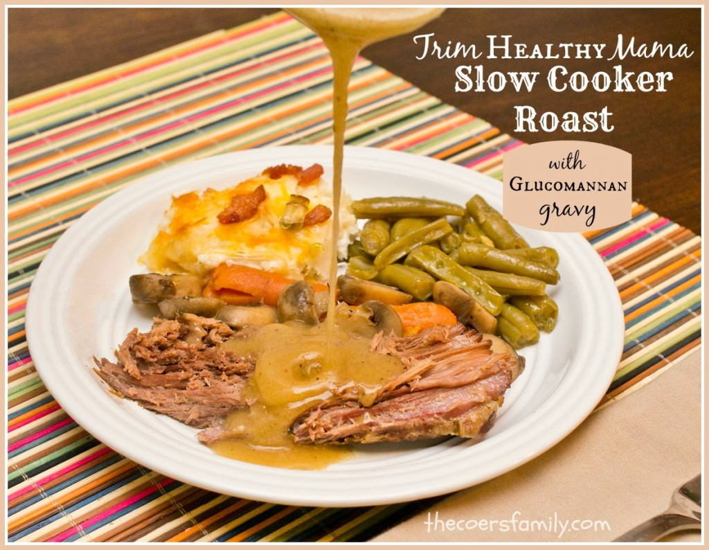 Trim Healthy Mama Pot Roast with Gravy