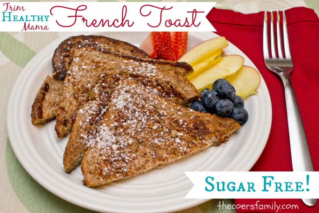 Trim Healthy Mama French Toast