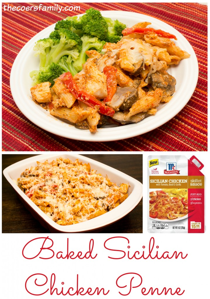 Baked Sicilian Chicken Penna made with McCormick's Skillet Sauce
